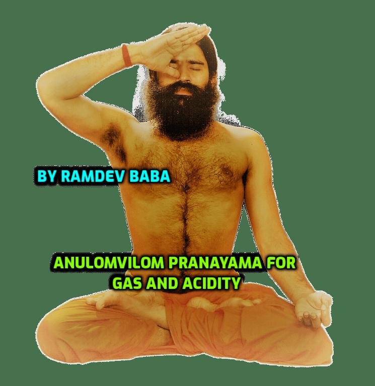 Anulomvilom pranayama for gas and acidity by ramdev baba